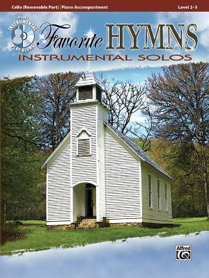 Favorite Hymns Instrumental Solos for Strings: Cello, Book & CD