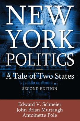 New York Politics: A Tale of Two States