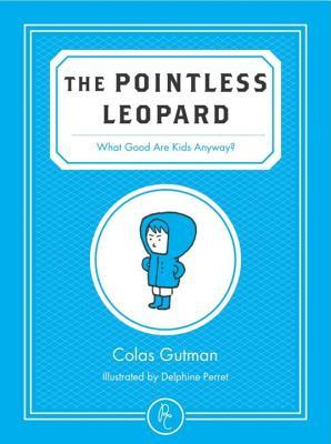 the-pointless-leopard-what-good-are-kids-anyway