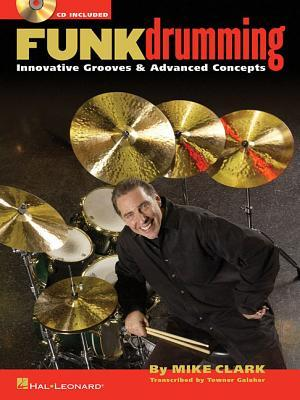 Funk Drumming: Innovative Grooves & Advanced Concepts