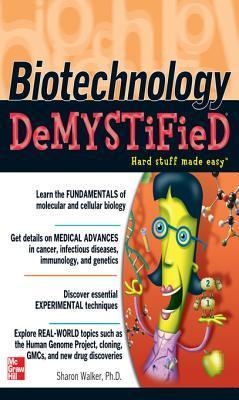 Biotechnology demystified (Book )