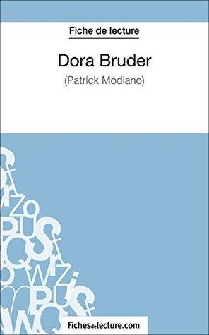 Dora Bruder de Patrick Modiano (Fiche de lecture): Analyse complète de l'oeuvre