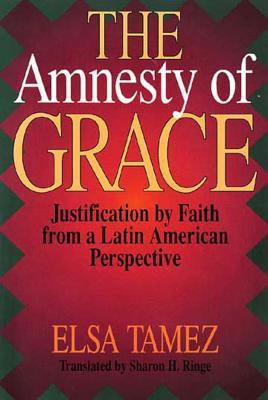 the-amnesty-of-grace-justification-by-faith-from-a-latin-american-perspective