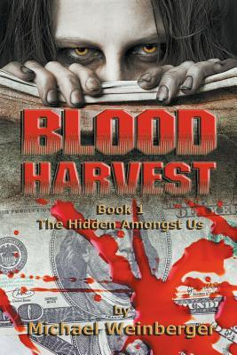 Blood Harvest by Michael Weinberger