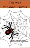 THE WEB: An Adult Novel of Mystery, Murder, Romance, and Intrigue