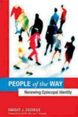 People of the Way by Dwight J. Zscheile
