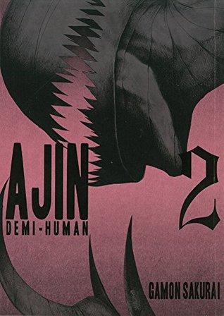 Ajin: Demi-Human, Vol. 2 (Ajin: Demi-Human, #2)