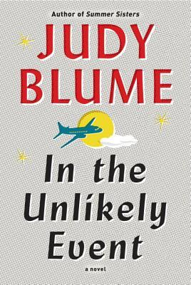 29eb1158fa7c In the Unlikely Event by Judy Blume