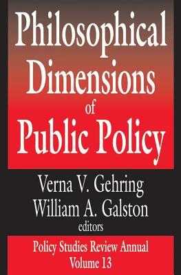 Philosophical Dimensions Public Policy (Clt) V#13