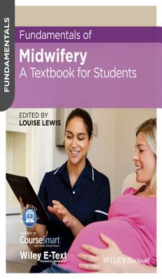 Fundamentals of Midwifery: A Textbook for Students