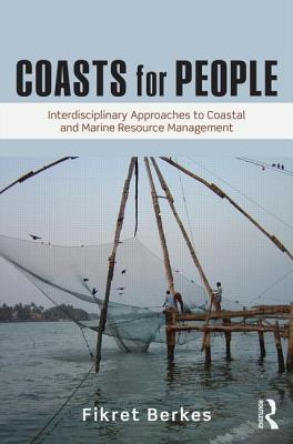 Coasts for People: Interdisciplinary Approaches to Coastal and Marine Resource Management