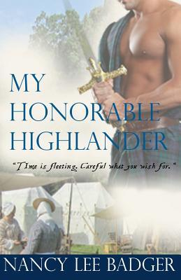 My Honorable Highlander (Highland Games Through Time, #1)