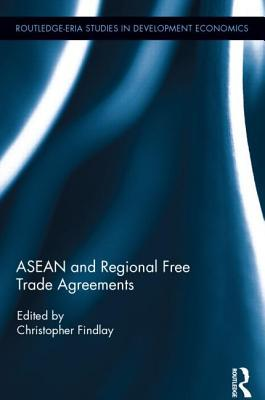ASEAN and Regional Free Trade Agreements