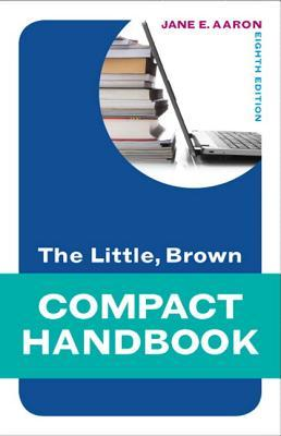 The Little, Brown Compact Handbook Plus Mywritinglab -- Access Card Package