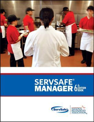 ServSafe Manager with Answer Sheet (6th Edition) (MyServSafeLab Series)