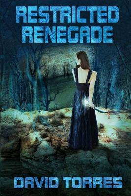 Restricted Renegade (Restricted Trilogy, #1)