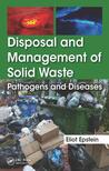 Disposal and Management of Solid Waste: Pathogens and Diseases