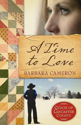 A Time to Love by Barbara Cameron