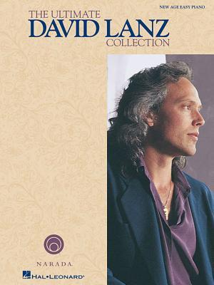 The Ultimate David Lanz Collection: New Age Easy Piano (PDF