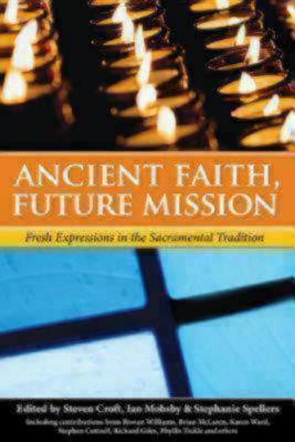 Fresh Expressions In The Sacramental Tradition (Ancient Faith, Future Mission) (ePUB)