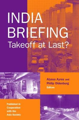 India Briefing: Takeoff at Last?