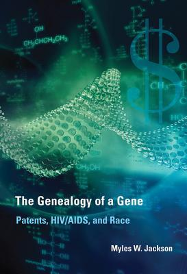The Genealogy of a Gene: Patents, HIV/AIDS, and Race