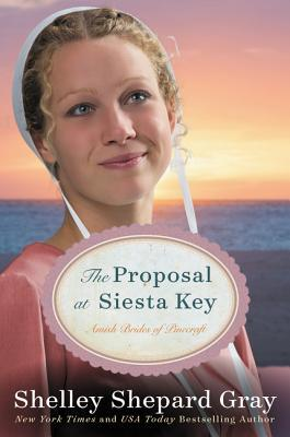 The Proposal at Siesta Key (Amish Brides of Pinecraft, #2)