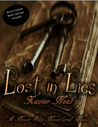 Lost in Lies by Xavier Neal