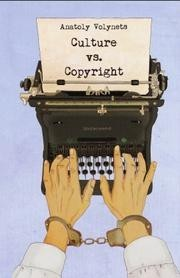 Culture vs. Copyright by Anatoly Volynets