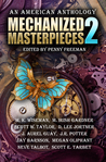 Mechanized Masterpieces 2: An American Anthology