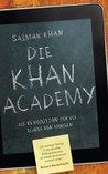 Die Khan-Academy: Die Revolution für die Schule von morgen