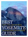 Best Yosemite Guide: Tips, Trips, and Secrets from BACKPACKER Magazine