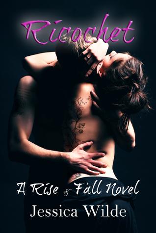 Ricochet (Rise & Fall, #1)