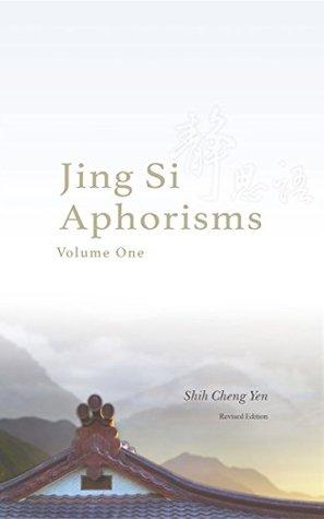 Jing Si Aphorisms, Volume One