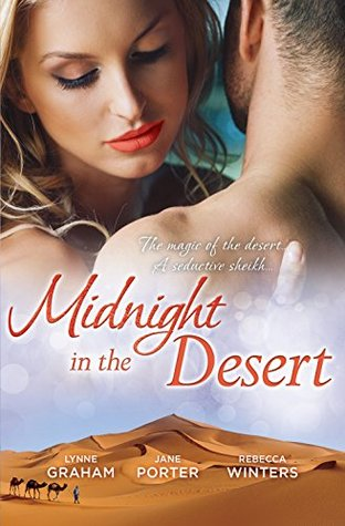 Midnight in the Desert: Jewel in His Crown / Not Fit for a King? / Her Desert Prince