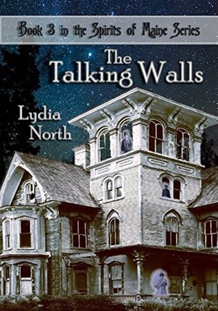 The Talking Walls (The Spirits of Maine Book 3)