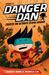 Danger Dan Creates the Ulti...