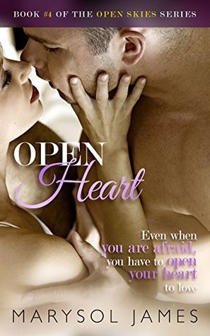 Open Heart (Open Skies #4)
