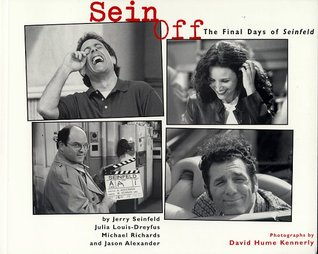 "Sein Off: The Final Days of ""Seinfeld"""