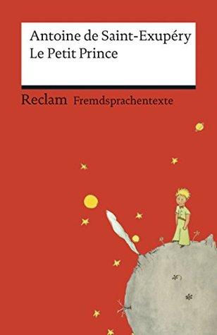 le-petit-prince-avec-les-dessins-de-l-auteur-reclams-rote-reihe-fremdsprachentexte