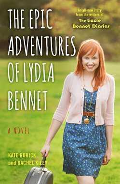 The Epic Adventures of Lydia Bennet by Kate Rorick & Rachel Kiley thumbnail