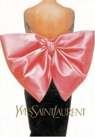 Yves Saint Laurent: Icons of Fashion Design