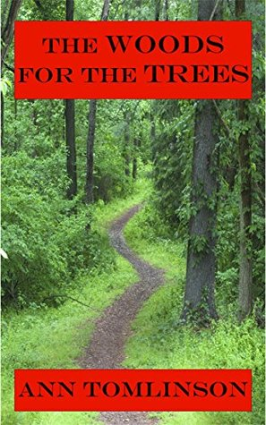 The Woods for the Trees (Indigo Lattimer Mysteries Book 1)