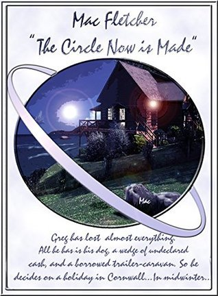 The Circle Now is Made (King's Way #1)