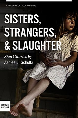 sisters-strangers-and-slaughter