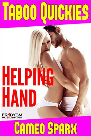 Helping Hand: Taboo Quickie