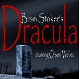 Dracula: A Radio Drama with Orson Welles