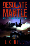 Desolate Mantle (Street Games #2)