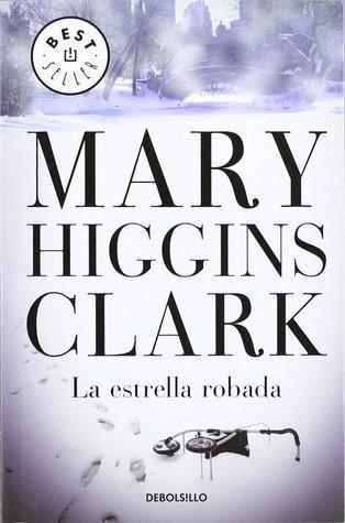 La estrella robada by Mary Higgins Clark