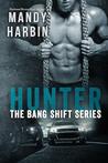 Hunter (The Bang Shift, #2)
